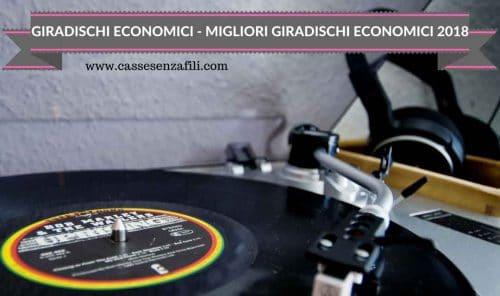 GIRADISCHI ECONOMICI - MIGLIORI GIRADISCHI ECONOMICI 2018
