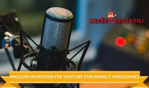 Migliori Microfoni per Youtube Streaming e Videogames